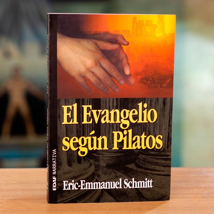 EL EVANGELIO SEGÚN PILATOS - ERIC-EMMANUEL SCHMIT