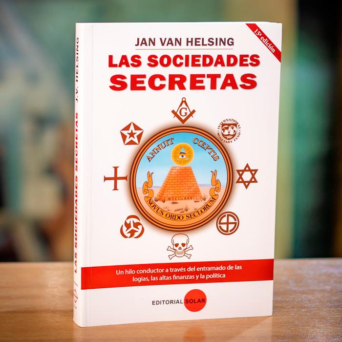 LAS SOCIEDADES SECRETAS - JAN VAN HELSING