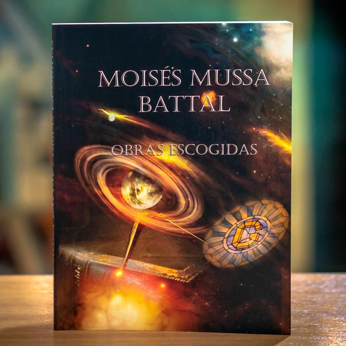 MOISÉS MUSSA BATTAL- OBRAS ESCOGIDAS