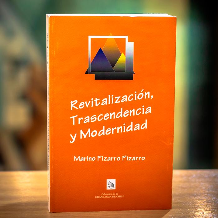 REVITALIZACIÓN TRASCENDENCIA Y MODERNIDAD - MARINO PIZARRO PIZARRO